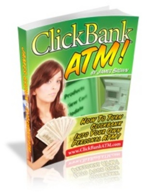 Product picture Click Bank ATM - How to turn your Clickbank to Virtual ATM